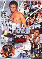 Guys Go Crazy 16  Casino Anal