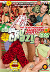 Guys Go Crazy 32  Die Durchgeknallte Garten Party