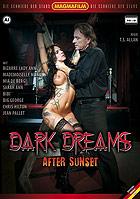 Dark Dreams After Sunset