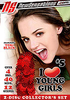 I Love Young Girls 5  2 Disc Collectors Set