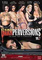 Dark Perversions 2  2 Disc Set