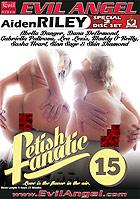 Fetish Fanatic 15  Special 2 Disc Set