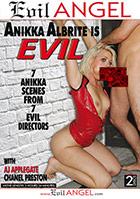 Anikka Albrite Is Evil  2 Disc Set