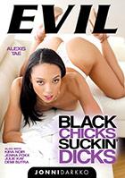 Black Chicks Suckin Dicks kaufen